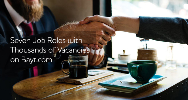 Seven Job Roles with Thousands of Vacancies on Bayt.com